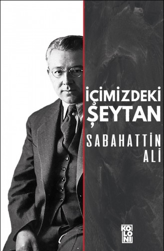 İçimizdeki Şeytan Sabahattin Ali 9786057795403